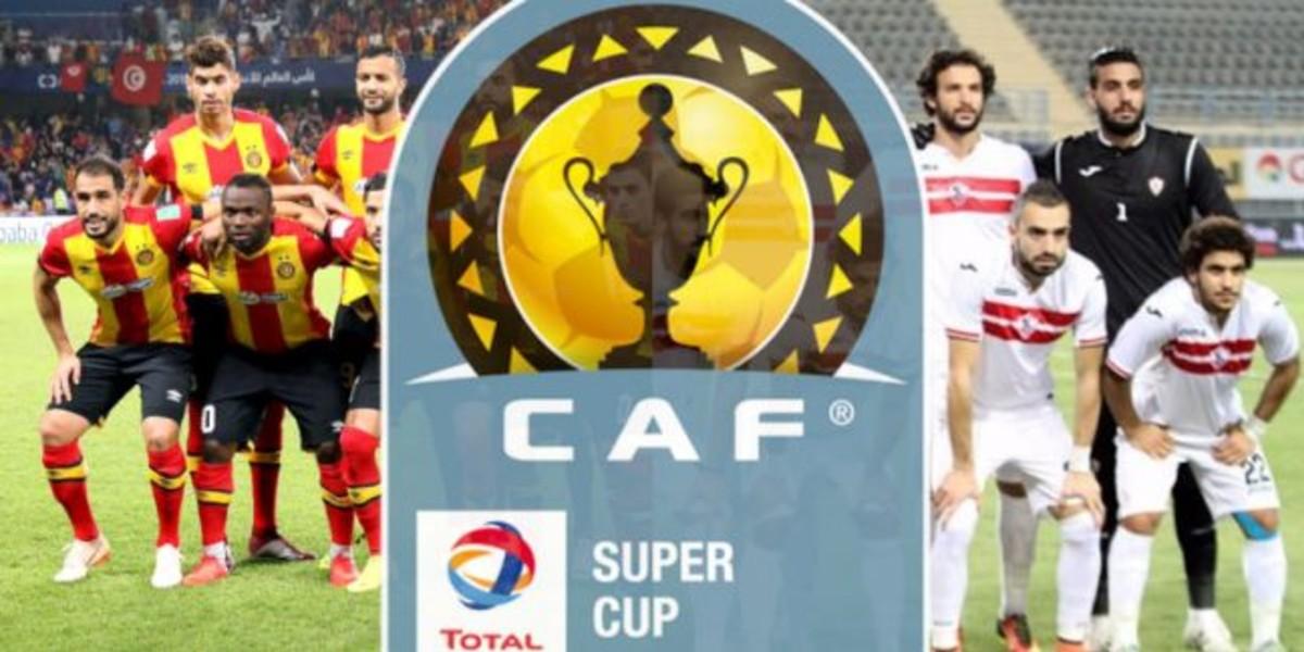 صورة الكاف تتخذ قرارها النهائي بخصوص كأس السوبر وفريق مغربي قد يعوض الزمالك
