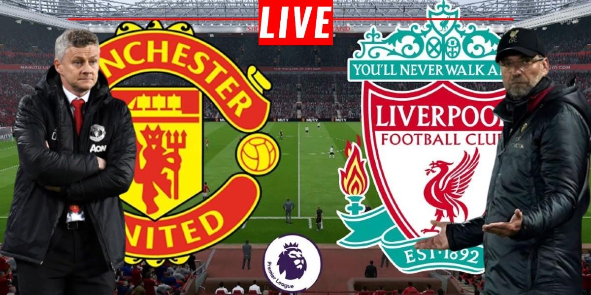 صورة البث المباشر لمباراة ليفربول ومانشستر يونايتد